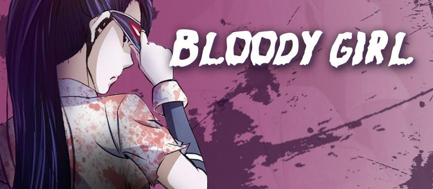 《Bloody Girl》更新至92节